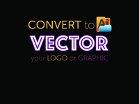 I make a VECTOR FILE from YOUR LOGO or GRAPHIC
