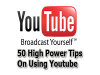 Send you 50 Easy-To-Implement YouTube Tips For Better Videos, More Video Views and Traffic To Your Website..